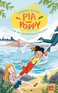 Pia Poppy und der verschwundene Professor von Katharina Reschke